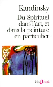 Gratuit pour télécharger des ouvrages de droit au format pdf Du spirituel dans l'art et dans la peinture en particulier 9782070324323