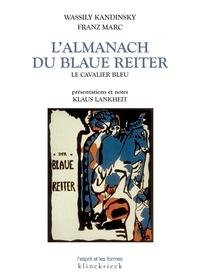 Vassily Kandinsky et Franz Marc - L'Almanach du Blaue Reiter.