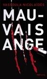 Vassoula Nicolaïdès - Mauvais ange - Roman noir.