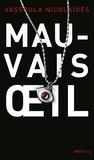 Vassoula Nicolaïdès - Mauvais sort - Roman noir.
