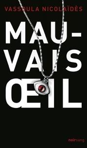 Vassoula Nicolaïdès - Mauvais sort.