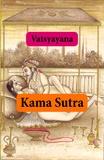 Vatsiaiana Vatsiaiana - Kamasutra (texto completo, con índice activo).