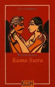 Vâtsyâyana - Le véritable Kama-Soutra.