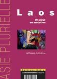 Vatthana Pholsena - Laos - Un pays en mutation.