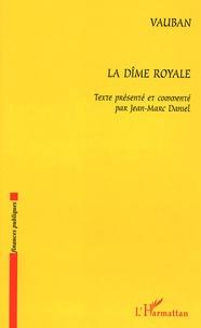 Vauban - La dîme royale.