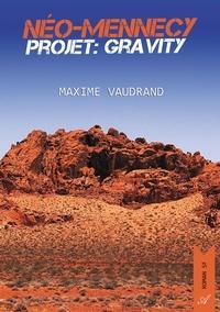 Téléchargement gratuit de vrais livres Neo-mennecy : projet gravity