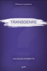 Vaughan Roberts - Transgenre.
