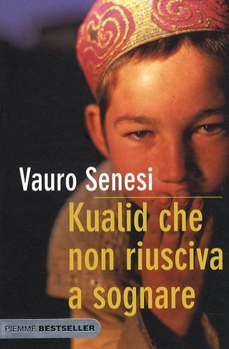 Vauro Senesi - Kualid che non riusciva a sognare.
