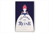 Vavoute et Ariane Grenet - Les robes de la reine.