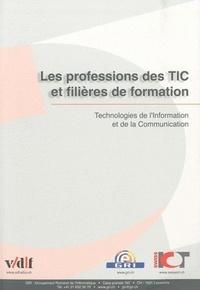Vdf - Les professions des TIC et filières de formation - Technologies de l'Information et de la communication.