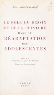 Veda Moses Kahnert et D. Duché - Le rôle du dessin et de la peinture dans la réadaptation des adolescentes.
