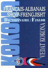 Vedat Kokona - Dictionnaire français-albanais - Plus de 43 000 mots et expressions.
