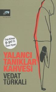 Vedat Türkali - Yalanci Taniklar Kahvesi.