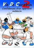 Védécé - Vie de carabin Tome 2 : Confidences d'un apprenti médecin.