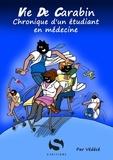 Védécé - Vie de carabin - Chronique d'un étudiant en médecine.