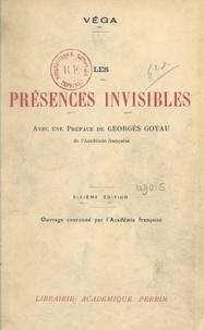 Vega et Georges Goyau - Les présences invisibles.