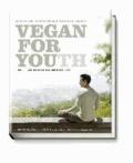 Vegan For Youth. Die Attila Hildmann Triät - Schlanker, gesünder und messbar jünger in 60 Tagen.