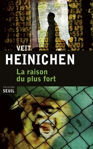Veit Heinichen - La raison du plus fort.