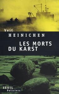 Veit Heinichen - Les morts du Karst.