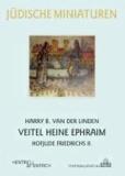Veitel Heine Ephraim - Hofjude Friedrichs II..