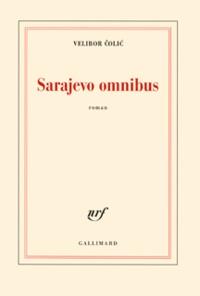 Velibor Colic - Sarajevo omnibus.