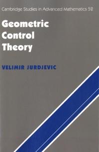 Velimir Jurdjevic - Geometric Control Theory.