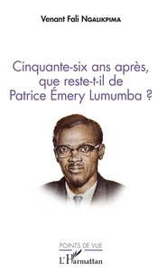 Cinquante-six ans après, que reste-t-il de Patrice Emery Lumumba ?.pdf