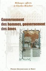 Venceslas Bubenicek et Roger Marchal - Gouvernement des hommes, gouvernement des âmes - Mélanges offerts à Charles Brucker.