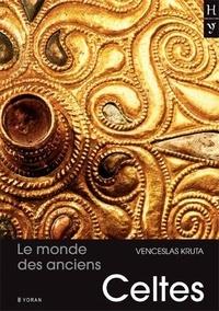 Venceslas Kruta - Le monde des anciens Celtes.