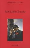 Venedikt Erofeïev - Mon Lénine de poche.