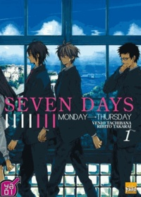 Venio Tachibana et Rihito Takarai - Seven Days Tome 1 : .