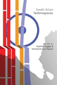 Venkataramana Gajjala et Radhika Gajjala - South Asian Technospaces - with Natalia Rybas.