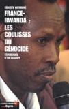 Vénuste Kayimahe - France-Rwanda : les coulisses du génocide. - Témoignage d'un rescapé.