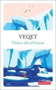 Veqet - Peaux de phoque.
