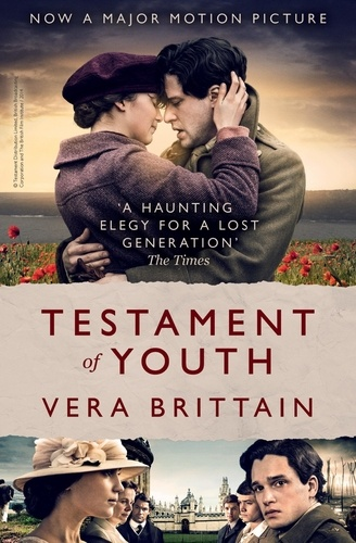 Vera Brittain - Testament of Youth - An Autobiographical Study Of The Years 1900-1925.