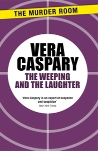 Véra Caspary - The Weeping and The Laughter.