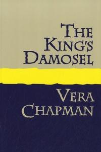 Vera Chapman - The King's Damosel.