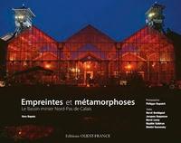 Véra Dupuis - Empreintes et métamorphoses - Le Bassin minier Nord-Pas de Calais.