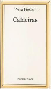 Vera Feyder - Caldeiras.
