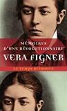 Vera Figner - Mémoires d'une révolutionnaire.
