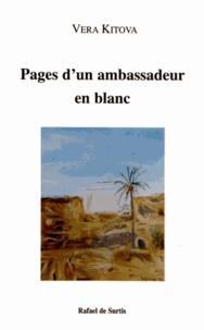Vera Kitova - Pages d'un ambassadeur en blanc - Algérie-Bulgarie.
