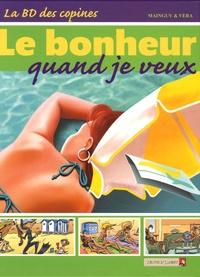 Véra et Dominique Mainguy - La BD des copines Tome 4 : Le bonheur quand je veux.