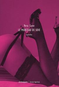 Vera Lane - Le morceau de soie.