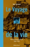 Vera Sormani - Le Voyage de la vie - Récit autobiographique 1890-1945.