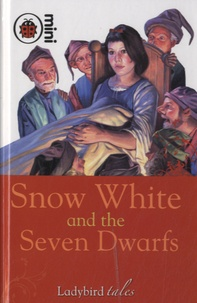 Vera Southgate et Stuart Williams - Snow White and the Seven Dwarfs - Ladybird Tales.