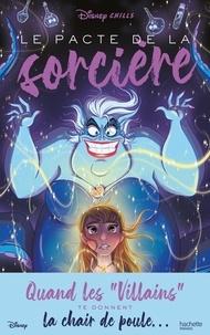 Vera Strange - Disney Chills Tome 1 : Le pacte de la sorcière.