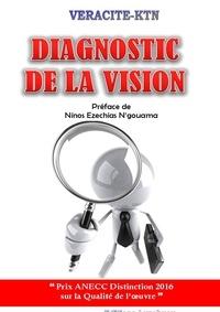 Véracité-Ktn Véracité-Ktn - Diagnostic de la vision.