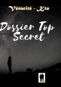Véracité-Ktn Véracité-Ktn - Dossier Top secret.