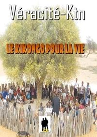 Véracité-Ktn Véracité-Ktn - Le Kikongo pour la vie.