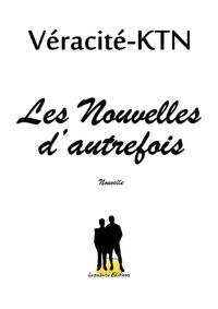 Véracité-Ktn Véracité-Ktn - Nouvelles d'autrefois.
